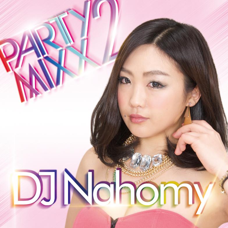 djNahomy_Partymixx2